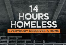 14 Hours Homeless